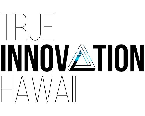 True-Innovation-Hawaii