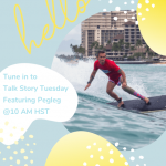 Talk Story Tuesday - Peg